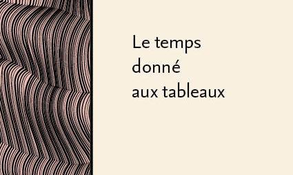 Le temps donné aux tableaux  – Jean-Claude Passeron et Emmanuel Pedler